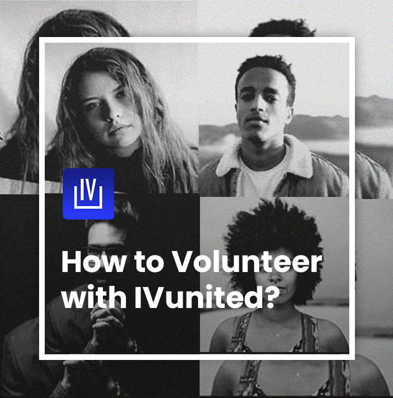 Activism : How to Volunteer with IVunited. Graphic Design by Pixi Digital Agency.